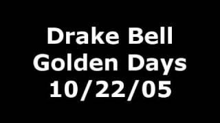 """Drake Bell """"Golden Days"""" // 10/22/05"""