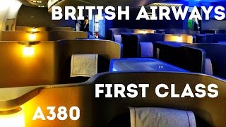 BRITISH AIRWAYS FIRST CLASS FLIGHT, A380   London Heathrow To San Francisco. The Trip Report!