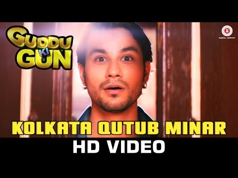 Kolkata Qutub Minar - Guddu Ki Gun  Soumyajit Banerjee