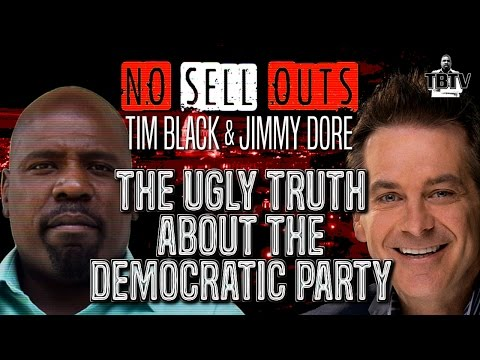 THE UGLY TRUTH ABOUT THE DEMOCRATIC PARTY! Jimmy Dore (Full Show)