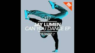 Jay Lumen - Can U Dance To My Beat (Official Release) TETA