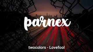 twocolors - Lovefool [1 hour loop]