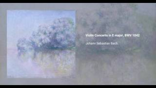 Violin Concerto in E major, BWV 1042
