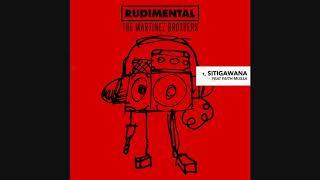 Rudimental & The Martinez Brothers (feat Faith Mussa)   Sitigawana