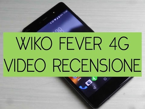 Recensione Wiko Fever 4G