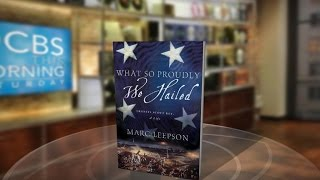 New book reveals dark history behind the Star Spangled Banner