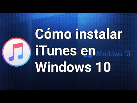 Descargar e instalar iTunes en Windows 10