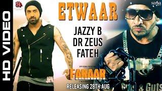 Etwaar | Jazzy B | Gippy Grewal | Dr Zeus | Fateh | New Punjabi Songs 2015 | Faraar - Sagahits