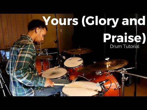 Yours (Glory and Praise) - Elevation Worship// Drum Tutorial// Rezound Tutorials