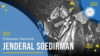 Profil Jenderal Soedirman - Pahlawan Nasional Republik Indonesia