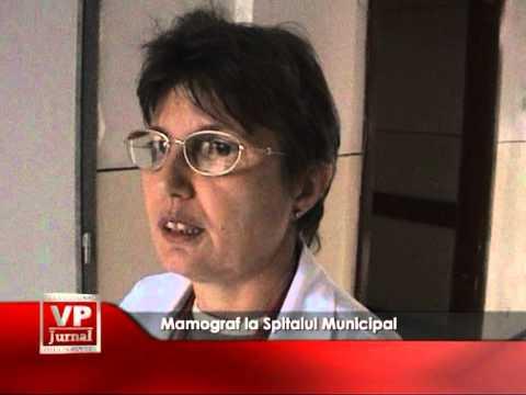 Mamograf la Spitalul Municipal