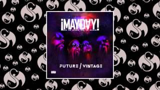 ¡MAYDAY! - Know It (Feat. Tech N9ne & Stige)