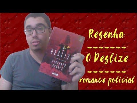 O DESLIZE (RESENHA) - VINCENTO HUGHES | ROMANCE POLICIAL | HOJE É DIA DE NACIONAL