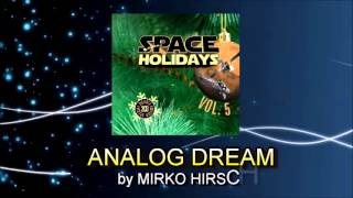 Mirko Hirsch - Analog Dream (New Italo/Spacesynth 2013)