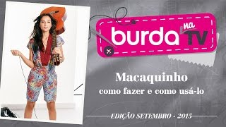 burda na TV 57 –  Macaquinho
