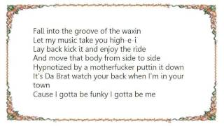 Da Brat - May da Funk Be Wit 'Cha Lyrics