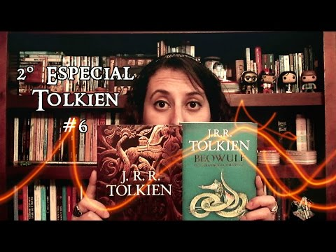 2º Especial Tolkien #6 - Christopher Tolkien + A Lenda de Sigurd e Gúdrun + Beowulf