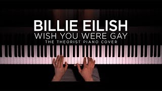 Billie Eilish   Wish You Were Gay | The Theorist Piano Cover
