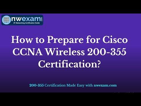 Best way to prepare Cisco CCNA Wireless 200 355 Certification Exam