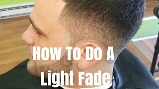 How To Do A Light Fade
