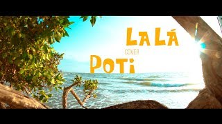 #LaLá │Cover Poti │Mike Bahia Ft Ovy On The Drums