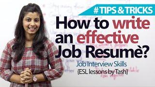 Job Interview Skills – 09 tips to write an effective Job resume.