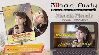 Jihan Audy - Mencla Mencle (Album Collection Vol 2)