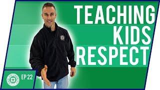 Teaching Kids Respect - How To Raise Respectful Children | Dad University