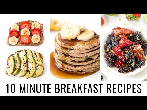 Video 10 MINUTE BREAKFAST RECIPES | 3 healthy recipes