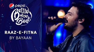 Bayaan | Raaz-E-Fitna | Episode 4 | Pepsi Battle of the Bands | Season 3