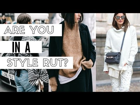 How To Get Out Of A Style Rut | Stylist Fashion Tips