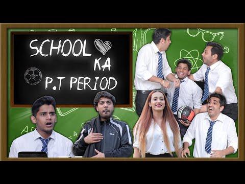 SCHOOL KA P.T PERIOD | SCHOOL LIFE | RealHit