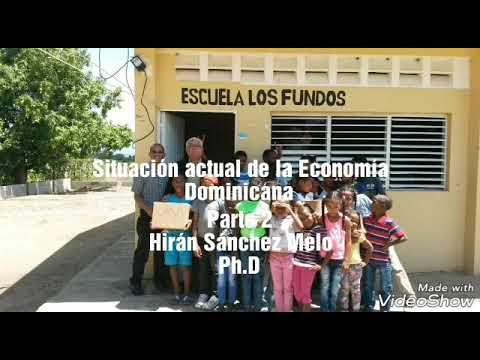 Situación actual de la Economía Dominicana. Parte 2