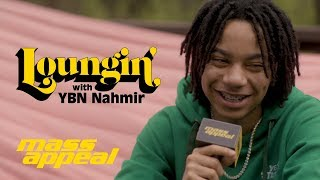 Loungin' with YBN Nahmir | on Success of 'Rubbin' Off The Paint,' signing with Atlantic + more...