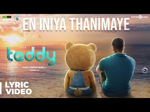 Teddy | En Iniya Thanimaye Song Lyric Video