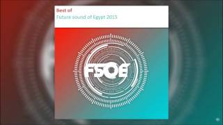 Best of Future Sound of Egypt 2015