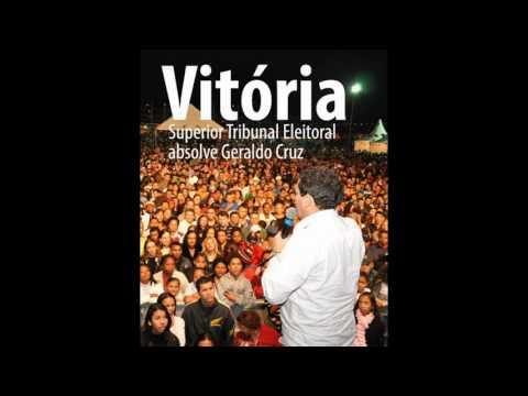 A VITÓRIA DA VERDADE - Deputado Estadual Geraldo Cruz
