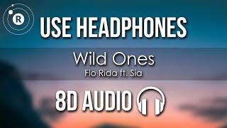 Flo Rida   Wild Ones (8D AUDIO) Ft. Sia