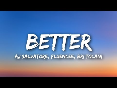 Aj Salvatore & Fluencee Ft. Bri Tolani – Better Video