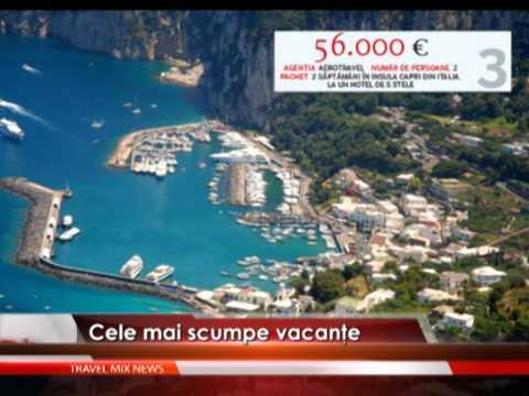 Cele mai scumpe vacanţe – VIDEO