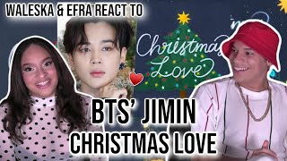 Waleska & Efra react to BTS' Christmas Love by Jimin | REACTION🎄✨♥