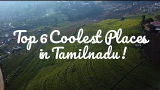 Top 6 places to visit in Tamilnadu for Summer - TourismTN