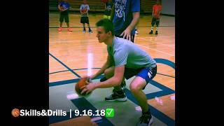 Skills&Drills | 9.16.18