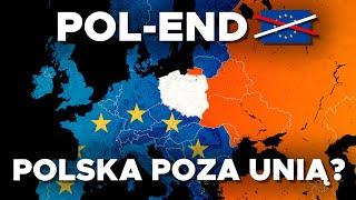 Co gdyby POLSKA WYSZŁA z UNII EUROPEJSKIEJ?
