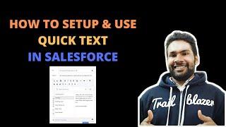 Quick Text in Salesforce | Service Cloud | Salesforce Tutorial