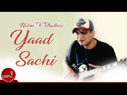 Nabin K Bhattarai | Yaad Saachi