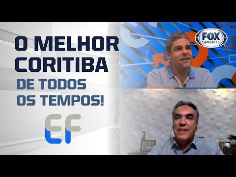 O MELHOR CORITIBA DE TODOS OS TEMPOS   Expediente Futebol
