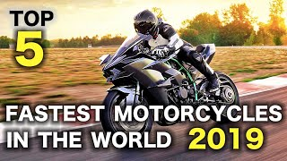 Top 5 Fastest Motorcycles In The World 2019
