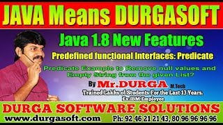 Java 8  Predicate Example to Remove null Values and empty String from the given List    by Durga