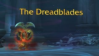 The Story of The Dreadblades [Artifact Lore]